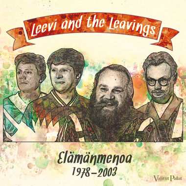 Leevi and the Leavings - Elämänmenoa 1978-2002